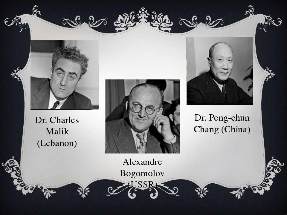 Dr. Charles Malik (Lebanon) Alexandre Bogomolov (USSR) Dr. Peng-chun Chang (C...