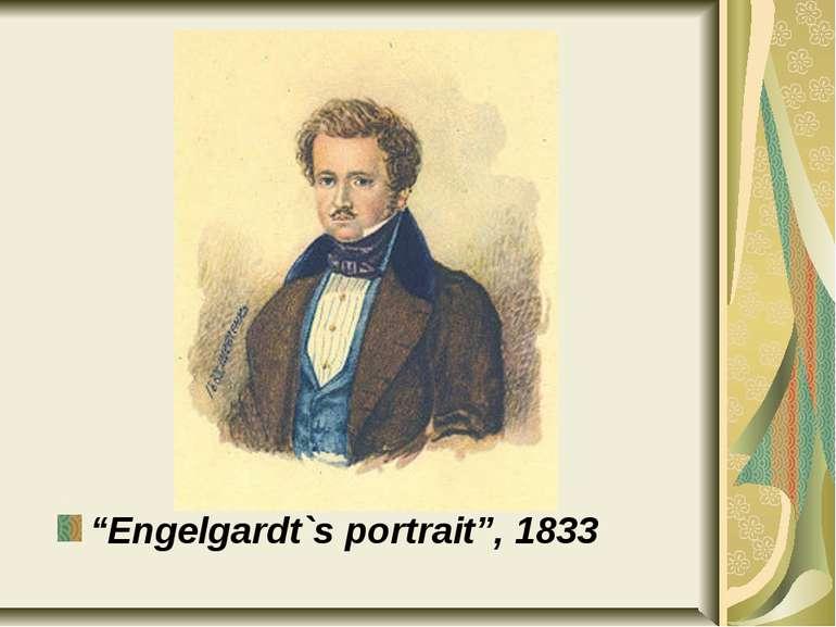 """""""Engelgardt`s portrait"""", 1833"""