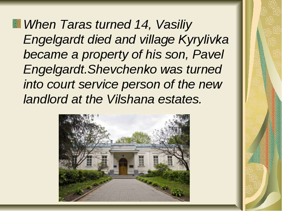 When Taras turned 14, Vasiliy Engelgardt died and village Kyrylivka became a ...