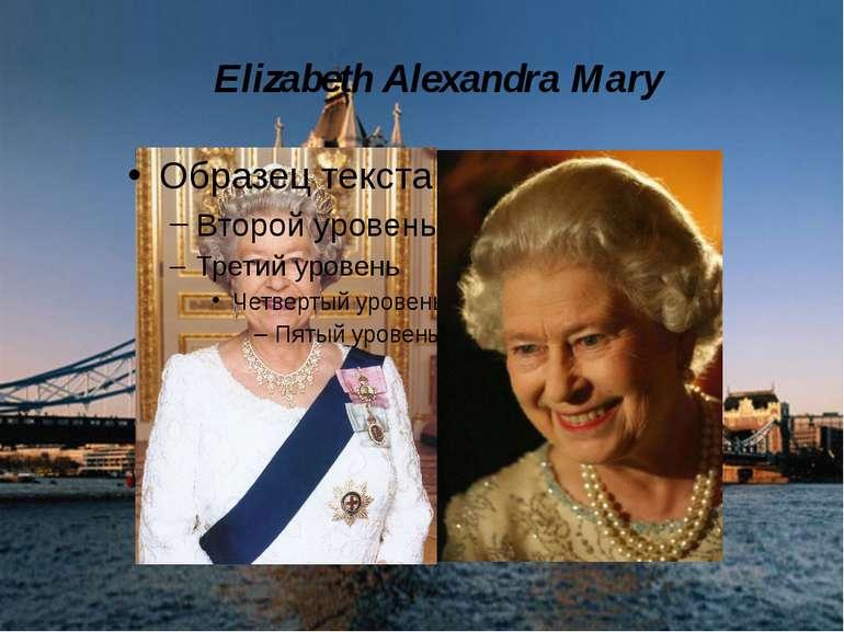 Elizabeth Alexandra Mary