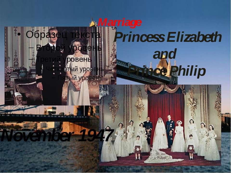Marriage Princess Elizabeth and Prince Philip November 1947