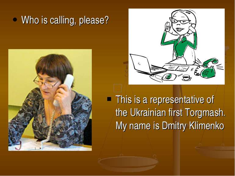 Who is calling, please? This is a representative of the Ukrainian first Torgm...