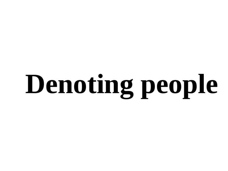 Denoting people