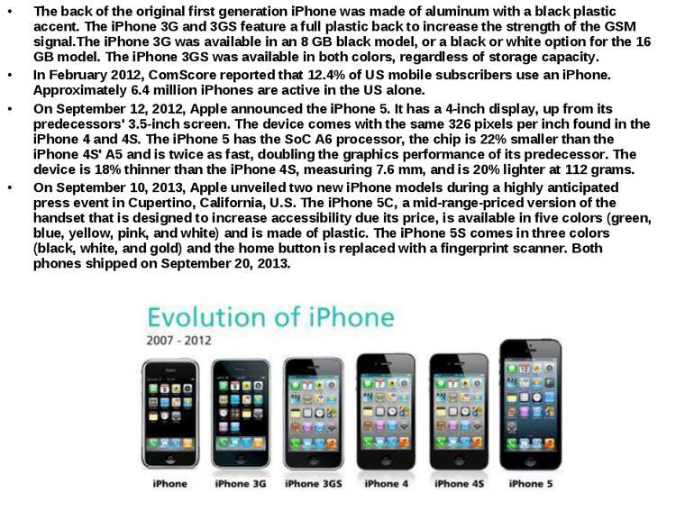 The back of the original first generation iPhone was made of aluminum with a ...