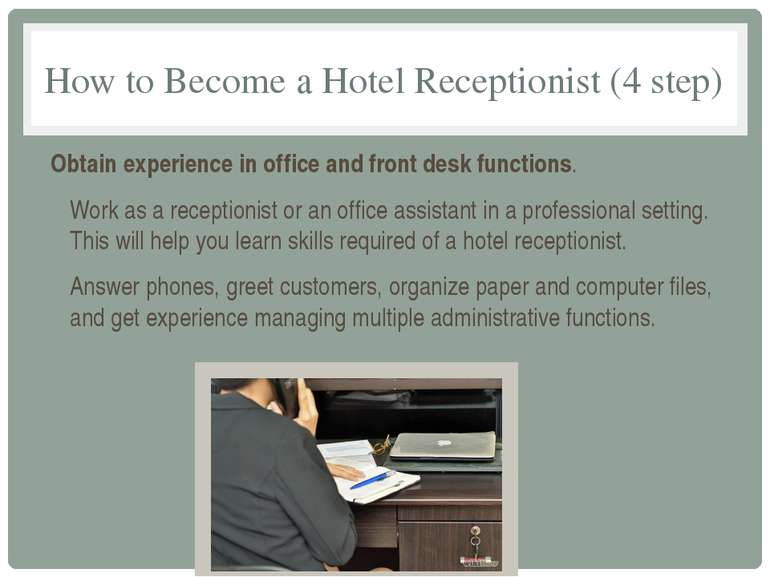 How to Become a Hotel Receptionist (4 step) Obtain experience in office and f...
