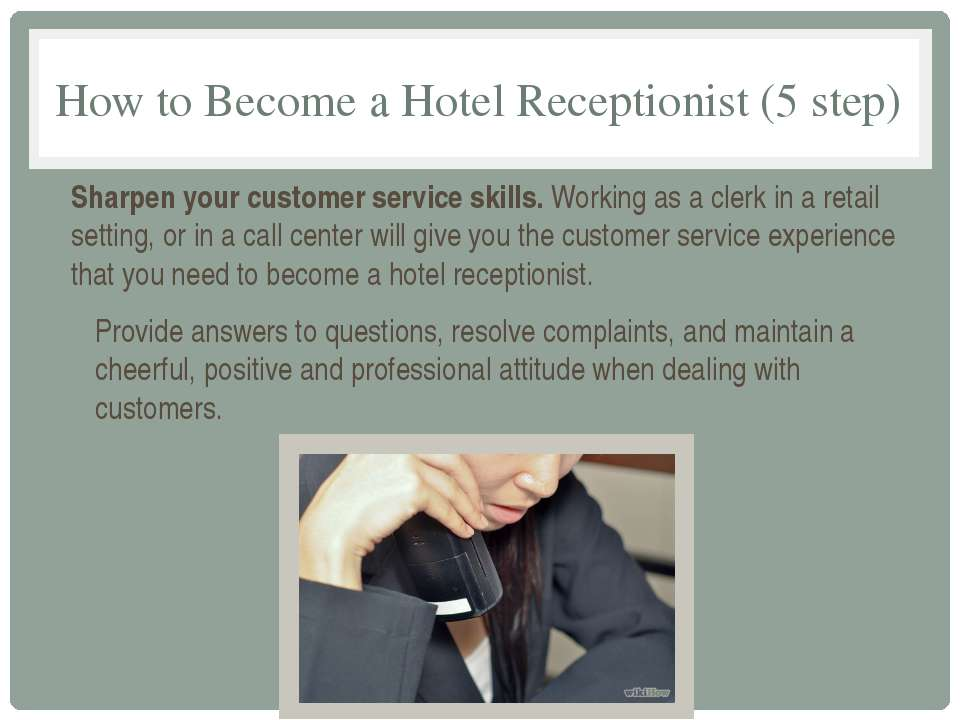 How to Become a Hotel Receptionist (5 step) Sharpen your customer service ski...