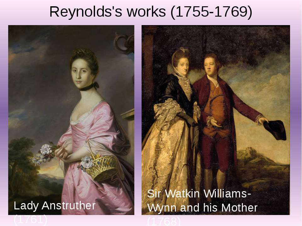 Lady Anstruther (1761) Sir Watkin Williams-Wynn and his Mother (1768) Reynold...