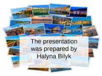 The presentation was prepared by Halyna Bilyk
