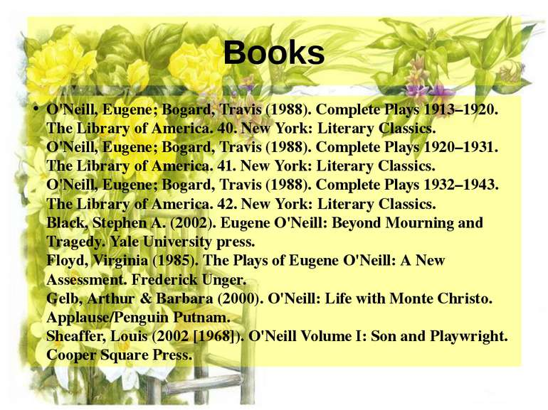Books O'Neill, Eugene; Bogard, Travis (1988). Complete Plays 1913–1920. The L...