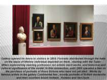 Gallery opened its doors to visitors in 1859. Portraits distributed through t...