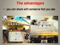 The advantages you can share with someone that you see