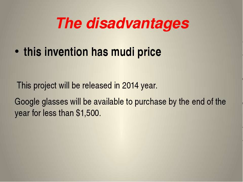 The disadvantages this invention has mudi price This project will be released...