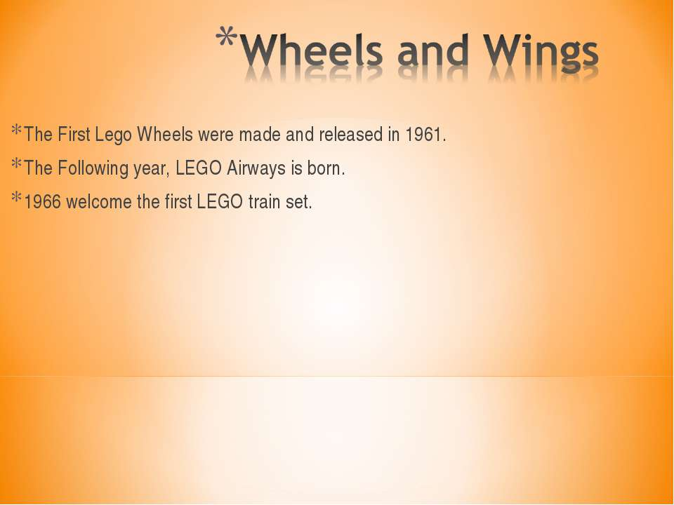 The First Lego Wheels were made and released in 1961. The Following year, LEG...