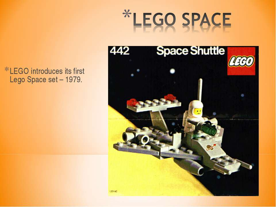 LEGO introduces its first Lego Space set – 1979.