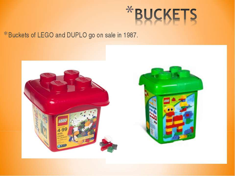 Buckets of LEGO and DUPLO go on sale in 1987.