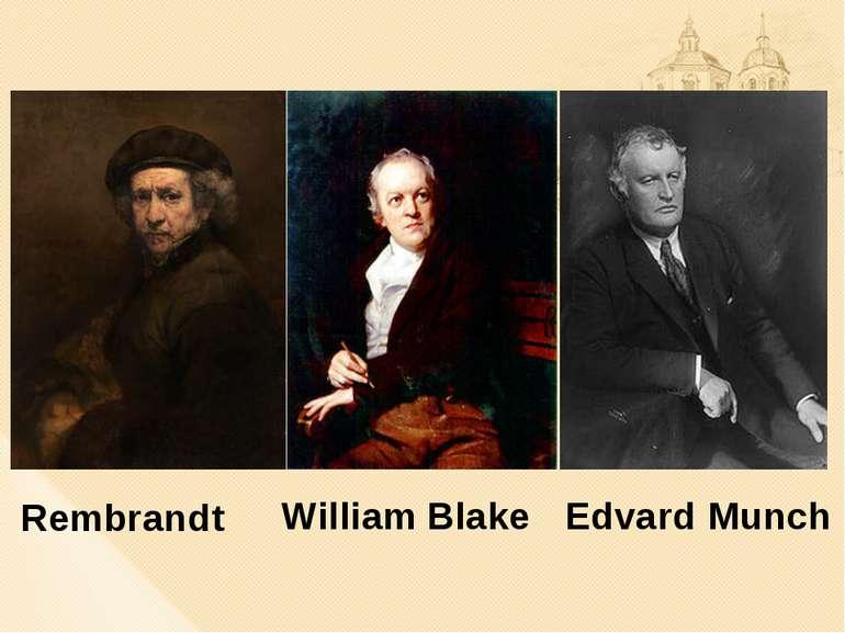 Rembrandt William Blake Edvard Munch