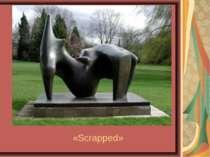 «Scrapped»