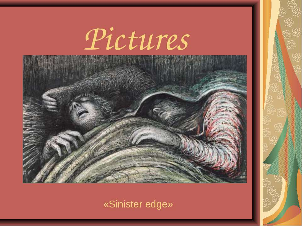 Pictures «Sinister edge»