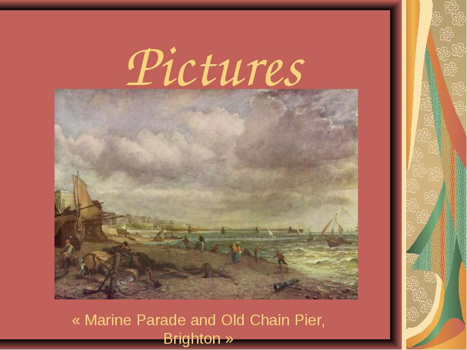 Pictures « Marine Parade and Old Chain Pier, Brighton »