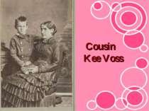 Cousin Kee Voss