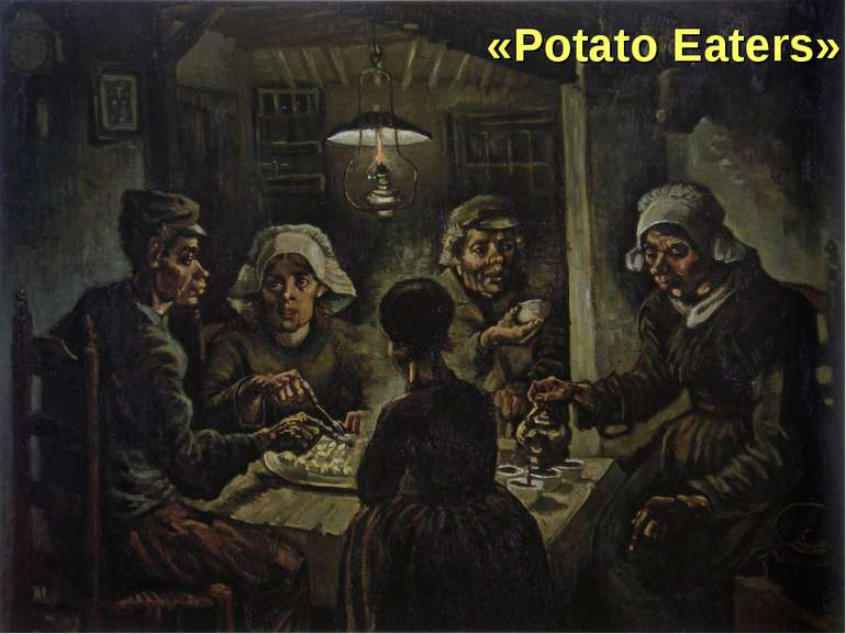 «Potato Eaters»