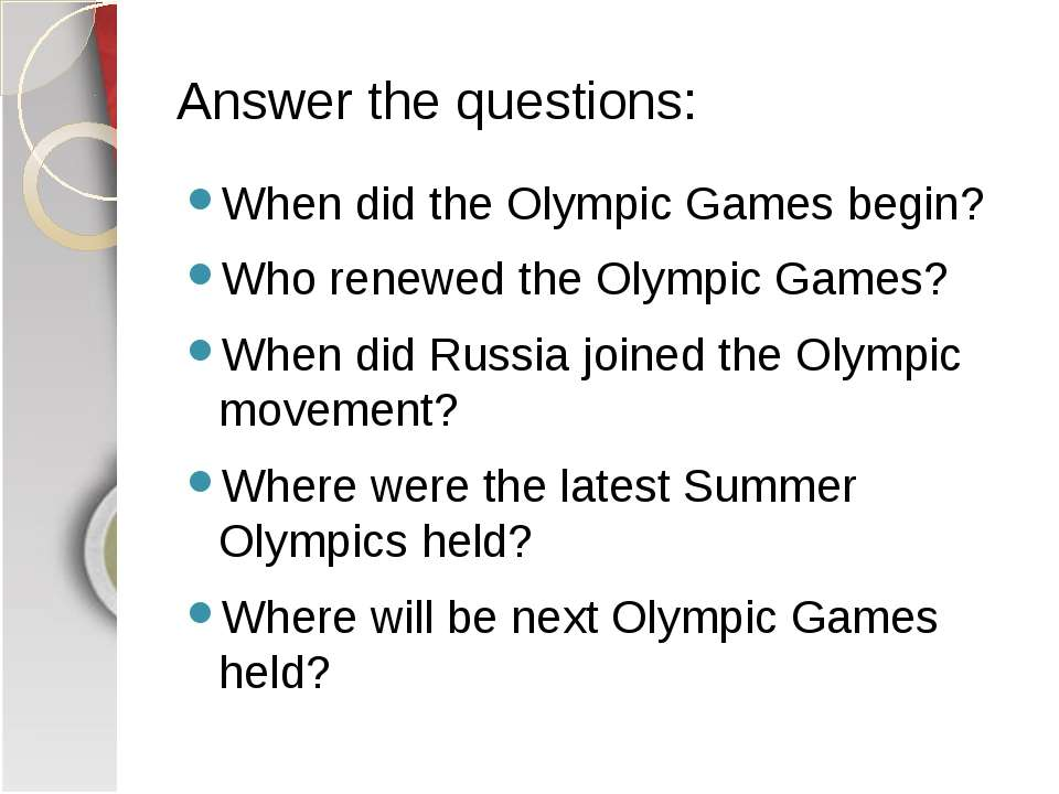 Answer the questions: When did the Olympic Games begin? Who renewed the Olymp...