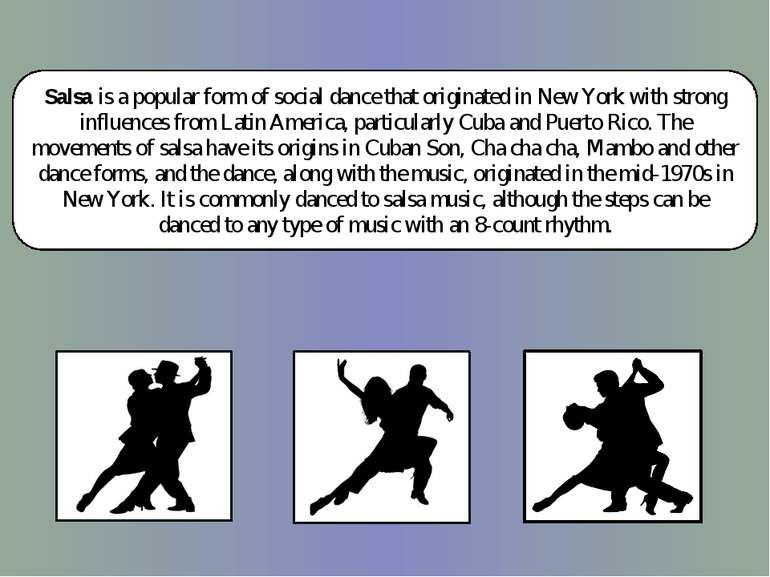 Salsa is a popular form of social dance that originated in New York with stro...