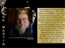 GE OR GE MARTIN George Raymond Richard Martin (born September 20, 1948), ofte...