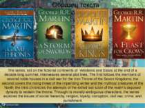 The series, set on the fictional continents of Westeros and Essos at the end ...
