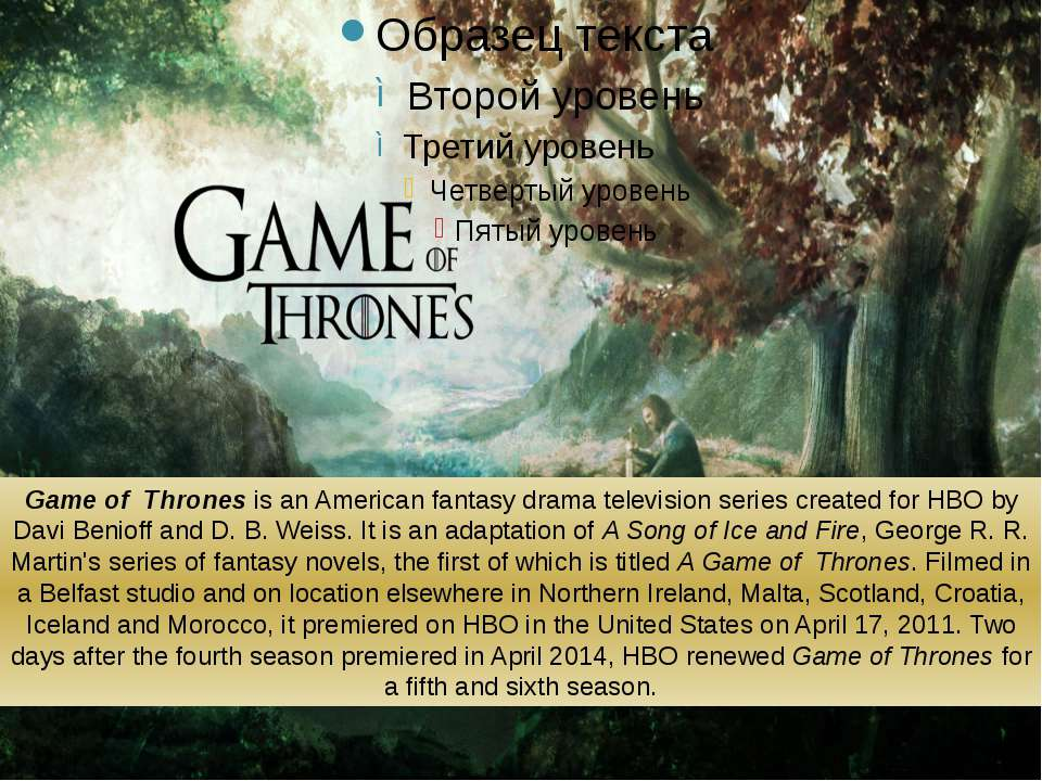 Game of Thrones is an American fantasy drama television series created for HB...