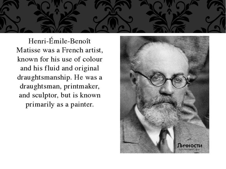 Henri-Émile-Benoît Matisse was a French artist, known for his use of colour a...