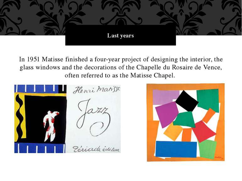 In 1951 Matisse finished a four-year project of designing the interior, the g...