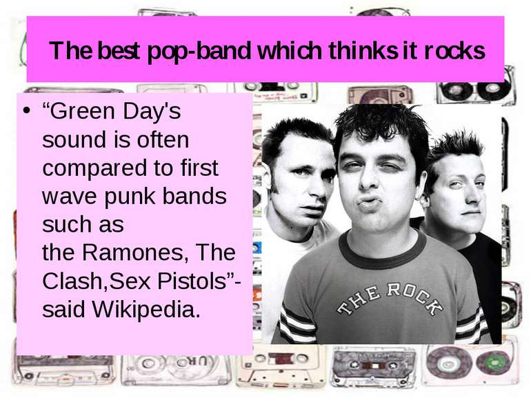 "The best pop-band which thinks it rocks ""Green Day's sound is often compared ..."