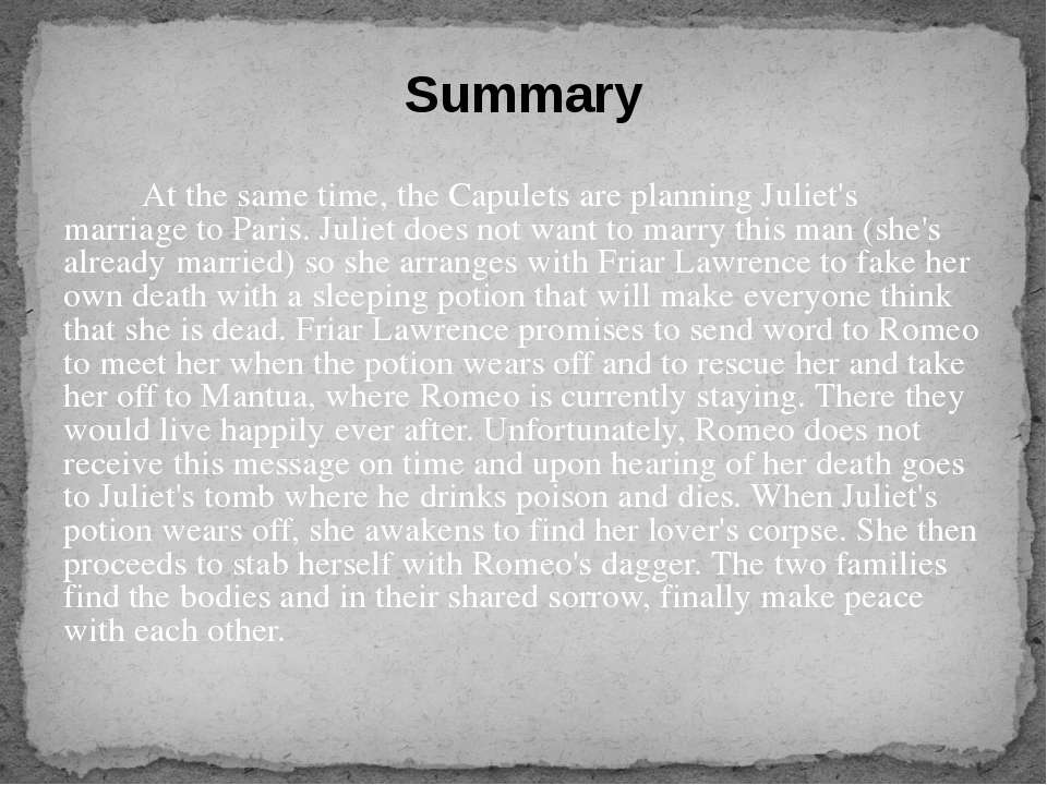 At the same time, the Capulets are planning Juliet's marriage to Paris. Julie...