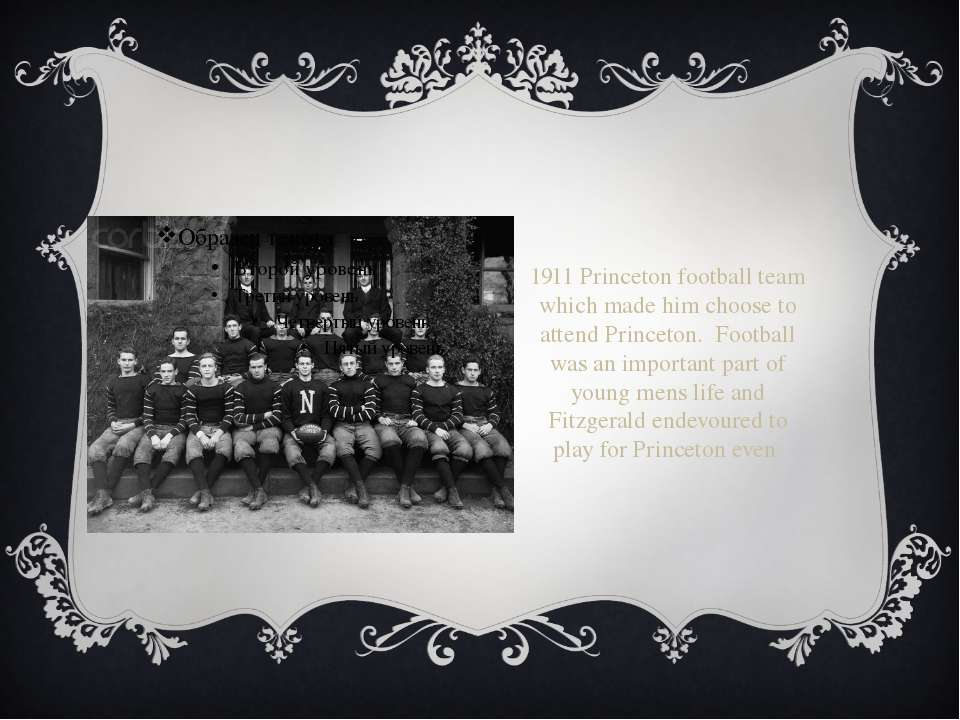1911 Princeton football team which made him choose to attend Princeton. Footb...