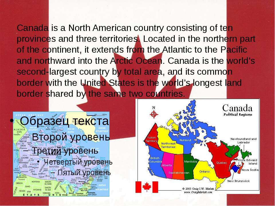 Canada is a North American country consisting of ten provinces and three terr...