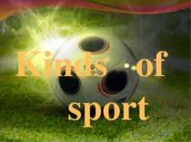"""Kinds of sport"""