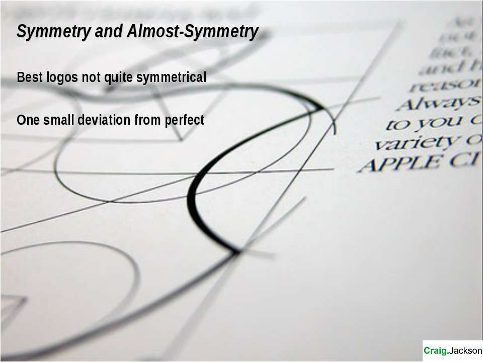 Symmetry and Almost-Symmetry Best logos not quite symmetrical One small devia...