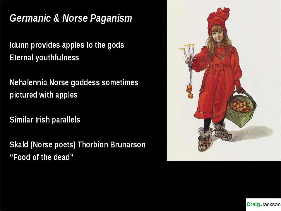 Germanic & Norse Paganism Idunn provides apples to the gods Eternal youthfuln...
