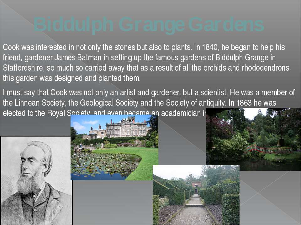 Biddulph Grange Gardens Cook was interested in not only the stones but also t...