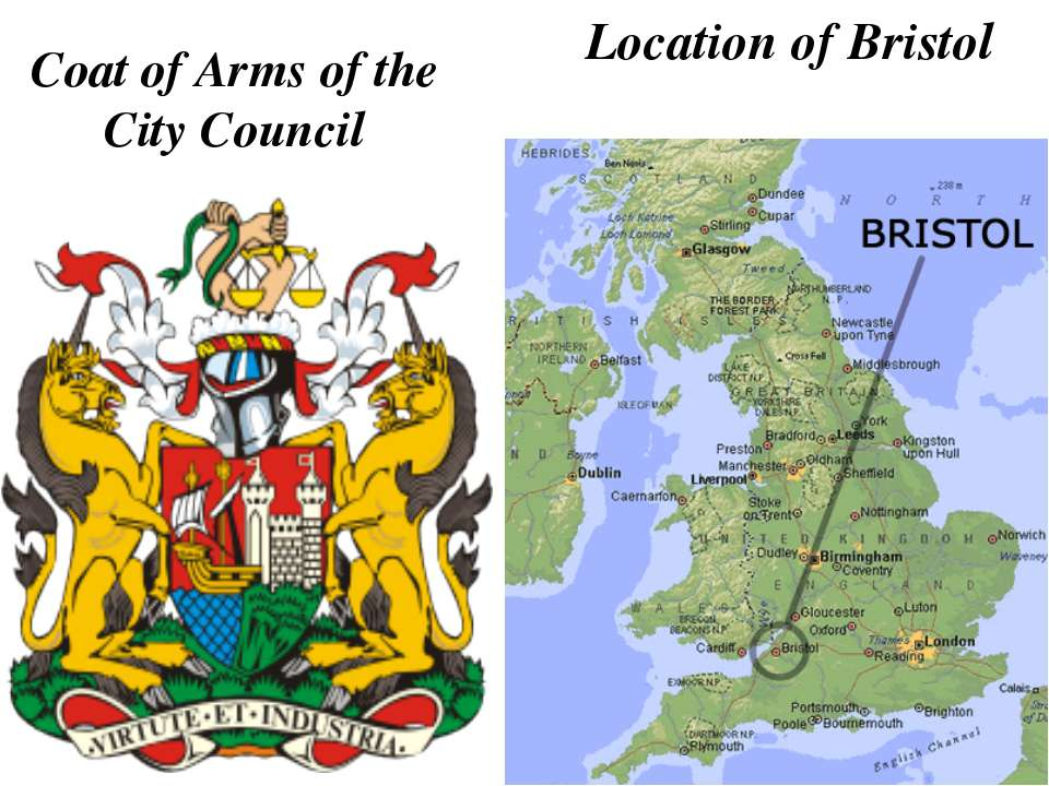 Coat of Arms of the City Council Location of Bristol