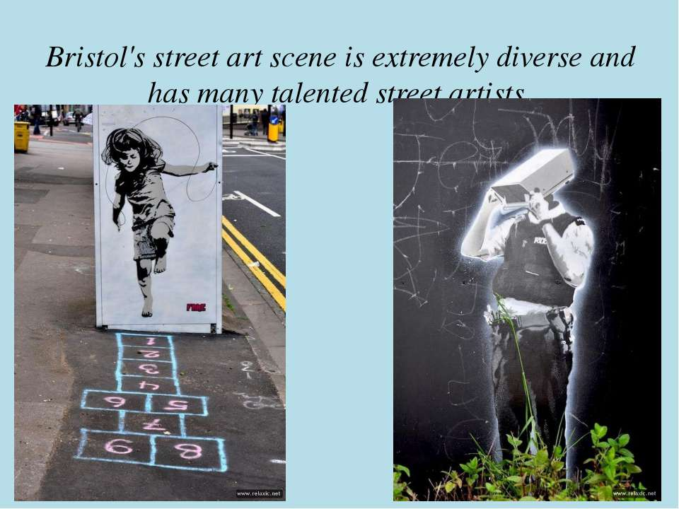 Bristol's street art scene is extremely diverse and has many talented street ...