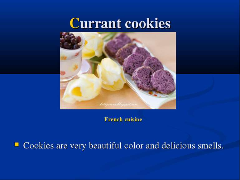 Currant cookies Cookies are very beautiful color and delicious smells. French...