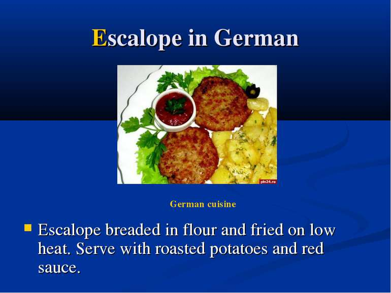 Escalope in German Escalope breaded in flour and fried on low heat. Serve wit...