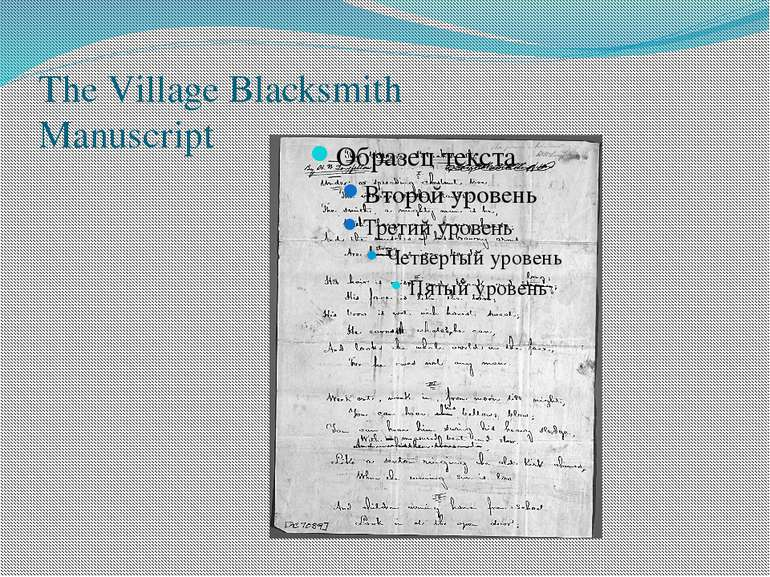 The Village Blacksmith Manuscript