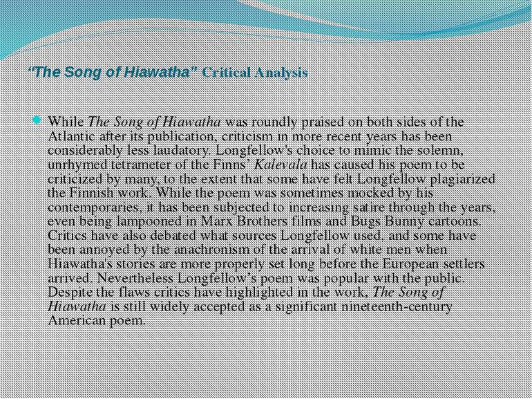 """The Song of Hiawatha"" Critical Analysis While The Song of Hiawatha was round..."