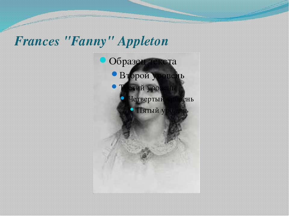 "Frances ""Fanny"" Appleton"