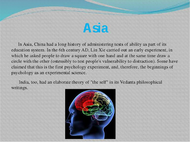 Asia In Asia, China had a long history of administering tests of ability as p...