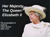 """Her Majesty The Queen Elizabeth II"""