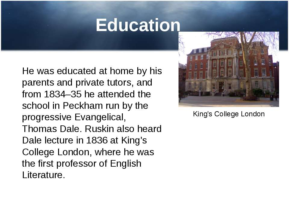 Education He was educated at home by his parents and private tutors, and from...
